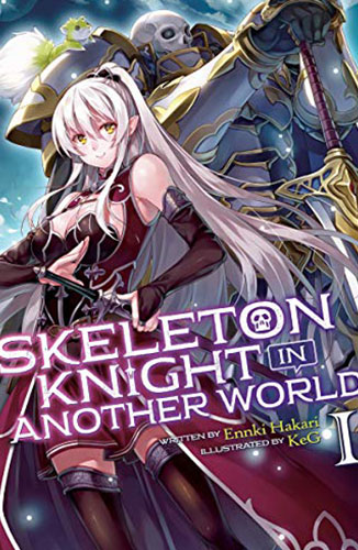 Skeleton Knight in Another World (Light Novel) Vol. 1 Edición Kindle