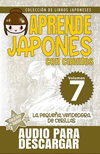 APRENDE JAPONÉS CON CUENTOS (Colección de Libros Japoneses nº 7) (Spanish Edition)
