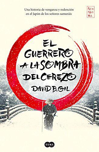 El guerrero a la sombra del cerezo (Spanish Edition) Edición Kindle