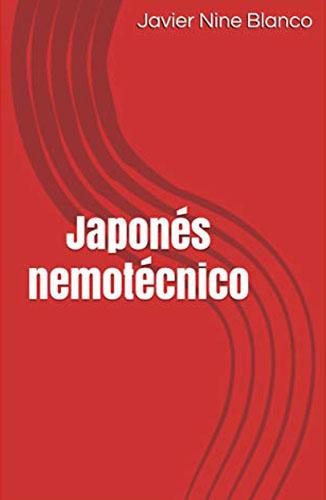 Japonés nemotécnico (Spanish Edition) [Imprimir réplica] Edición Kindle